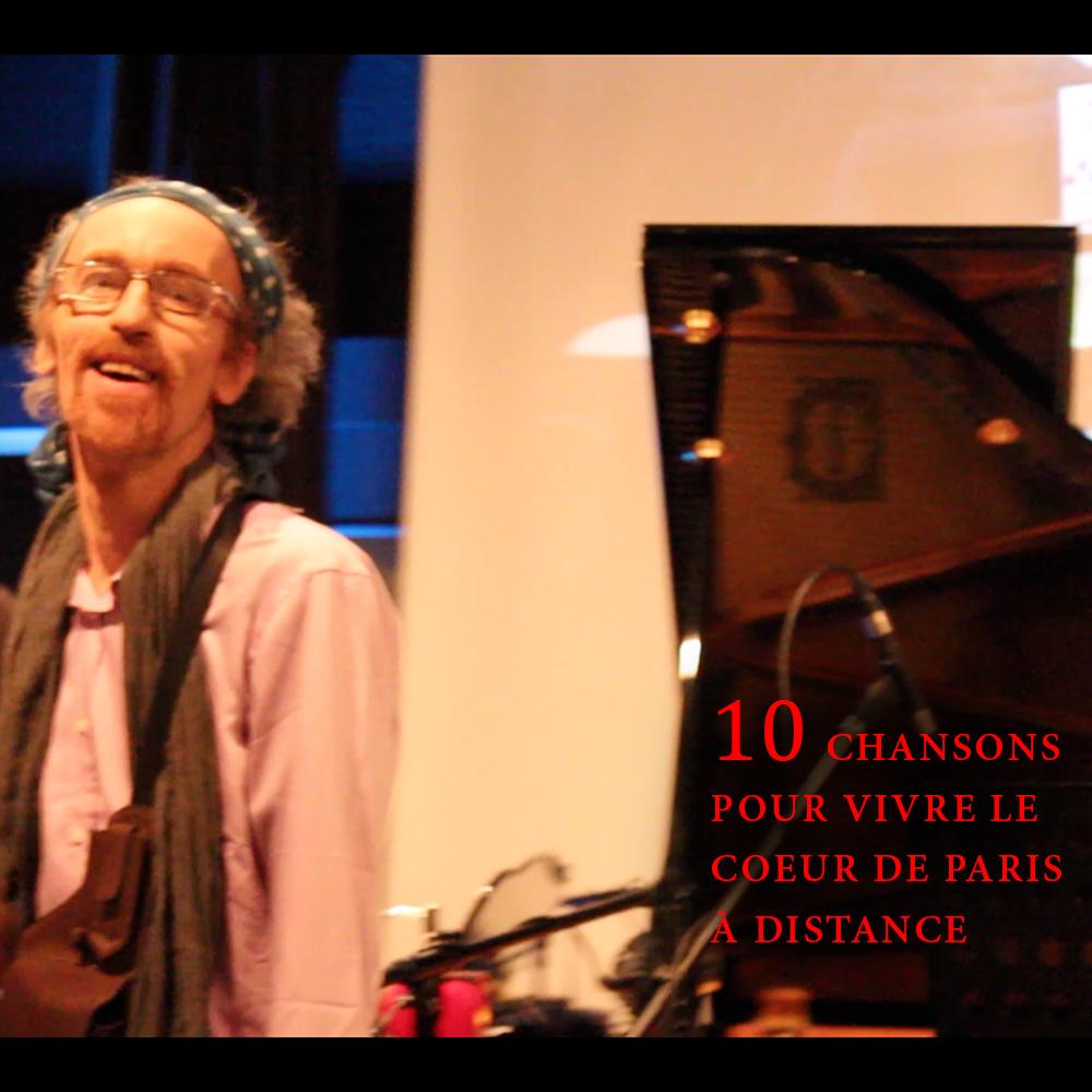 10 Chansons pour découvrirle Coeur de Paris à distance