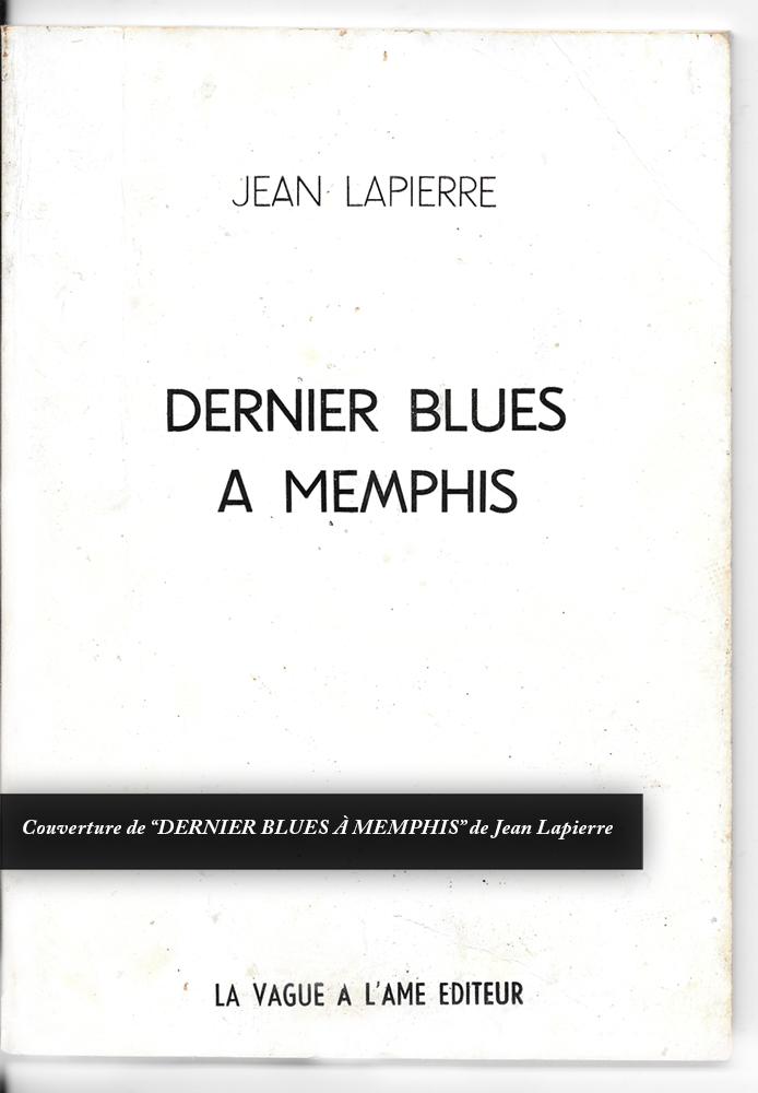 Jean Lapierre - Dernier blues à Memphis