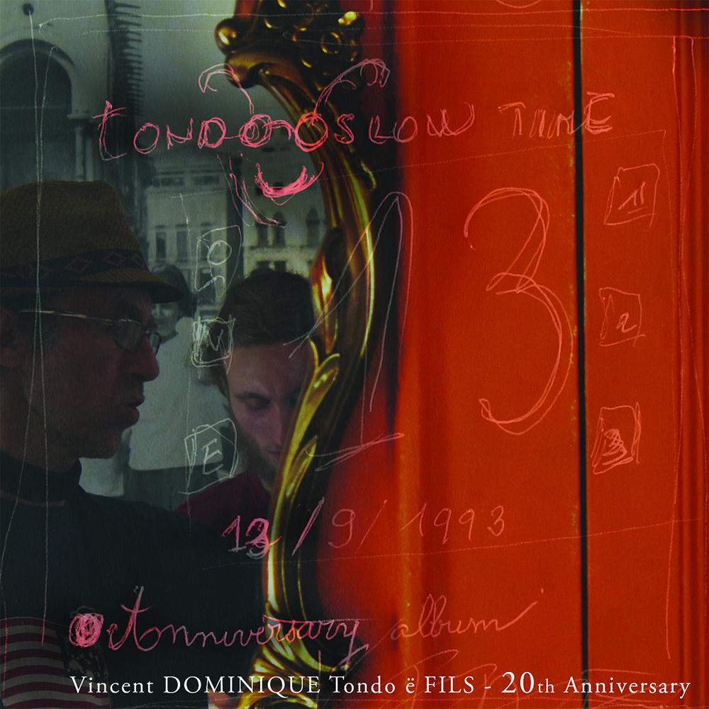 Vincent Dominique Tondo ë Fils - 20th Anniversary Album - Recto